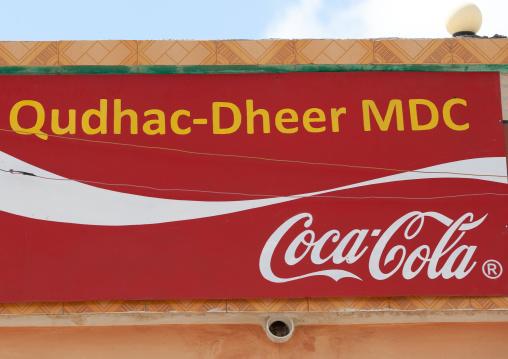 A coca cola advertisement in somali, Woqooyi galbeed region, Hargeisa, Somaliland